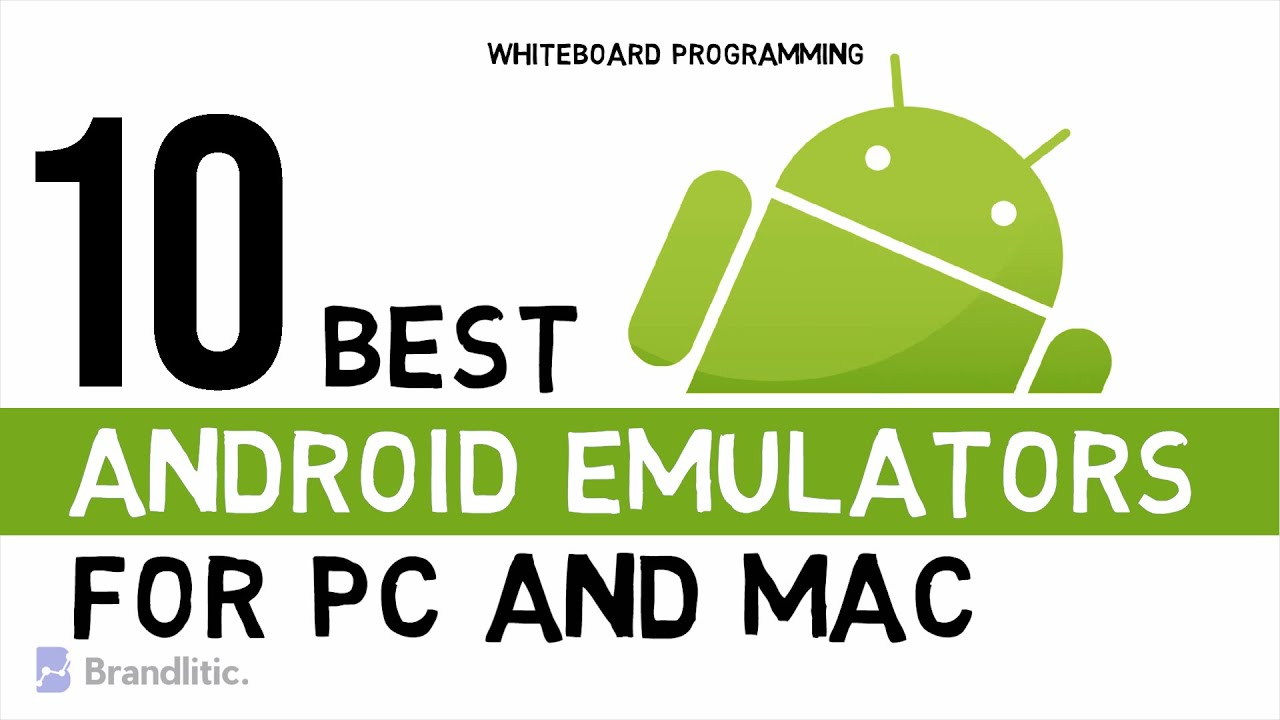 Top 10 Best Android Emulators For Pc And Mac 2020 Edition Youtube