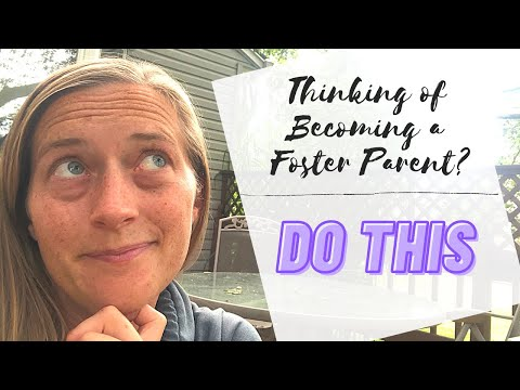 IF YOU WANT TO BE A (SINGLE) FOSTER PARENT DO THIS!   How to get started in foster care