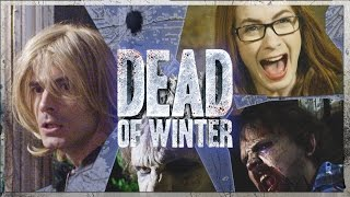 Dead of Winter (ft. Brandon Routh and Felicia Day)