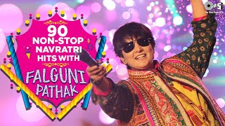 90 Non - Stop Navratri Hits With Falguni Pathak | Navratri Special | Garba Songs | Video Jukebox