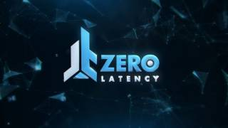Zero Latency - What Buyers need to know.