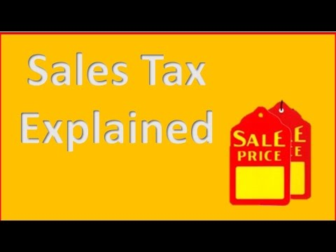 Sales Taxes Explained