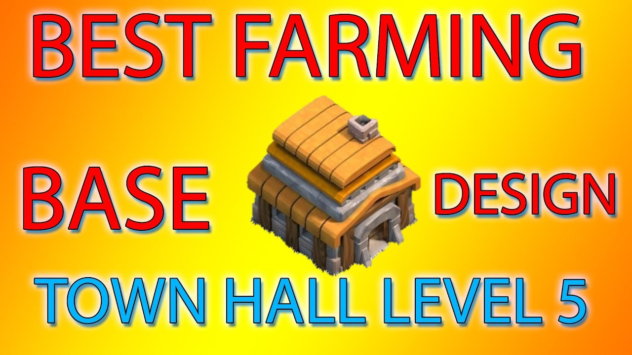 Clash of clans best farming base town hall 5 youtube