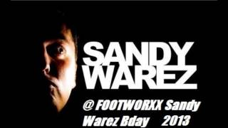Sandy Warez @ Footworxx Sandy Warez BDay 2013