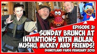 Disneyland Paris 2019   Ep 3   Inventions Sunday Brunch with Mulan, Mushu and Mickey