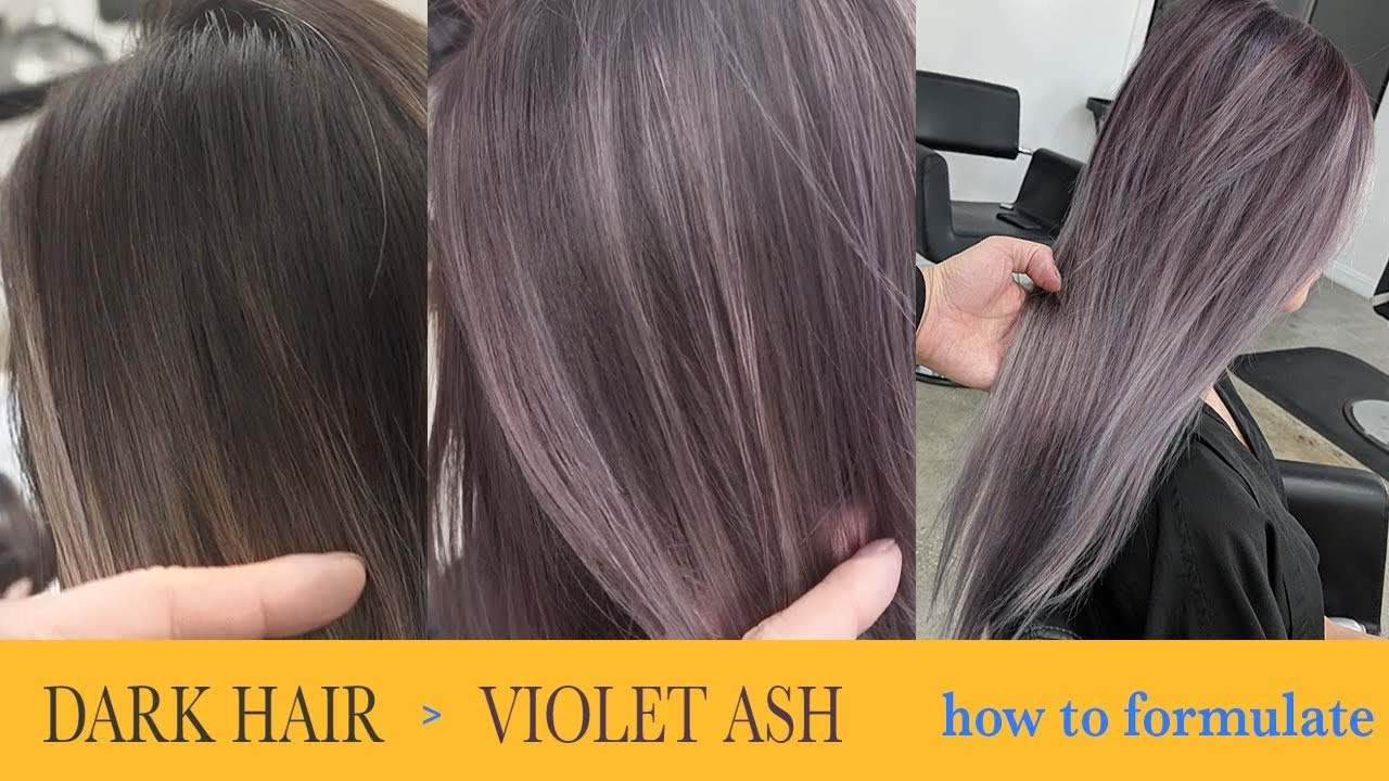 How To Color Dark Hair To Violet Ash Fanola Color