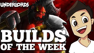Builds of the Week! [Weekly Dota Underlords Strategy + Meta Guide]
