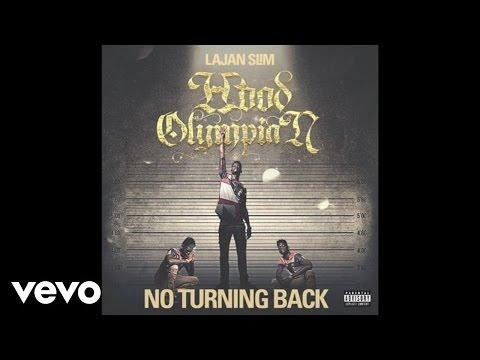 Lajan Slim - No Turning Back (Audio)