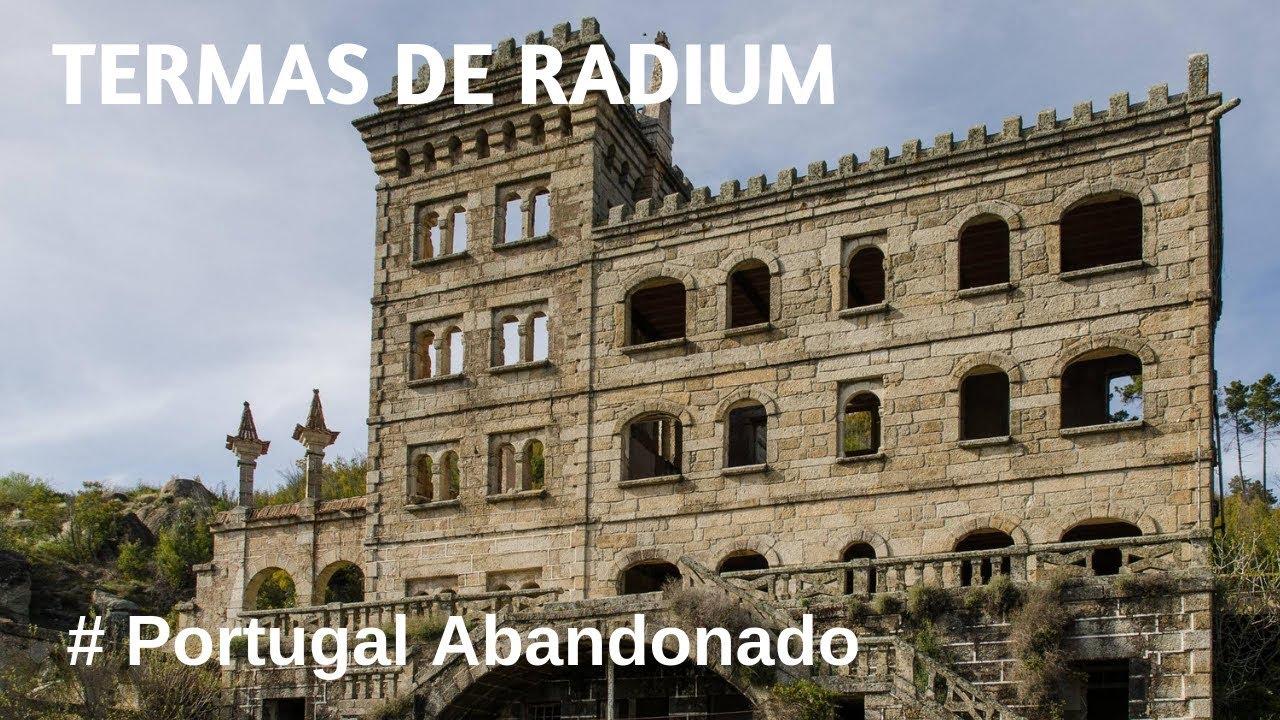 Portugal Abandonado - Termas de Radium