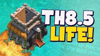 "Clash of Clans: ""TH8.5 Life!"" 