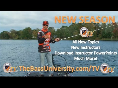 New season of the bass university tv bass fishing tips for Fishing tips and tricks