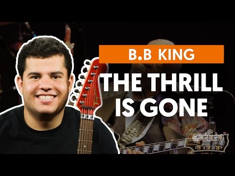 The Thrill Is Gone - B.B King(aula de guitarra)