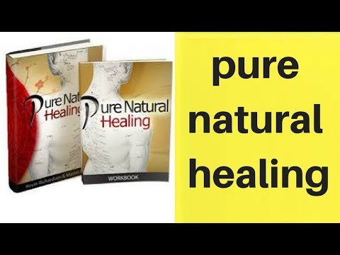 pure natural healing guide