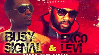 "BUSY SIGNAL & EXCO LEVI ""WICKED EVIL MAN"""