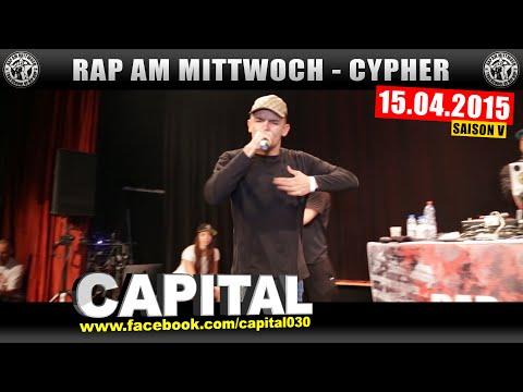 RAP AM MITTWOCH KÖLN: 15.04.15 Die Cypher feat. CAPITAL BRA uvm. (1/4)