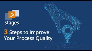 3 Steps to Impŗove Your Process Quality