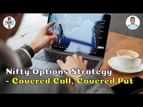 Nifty Options Strategy - Covered Call, Covered Put