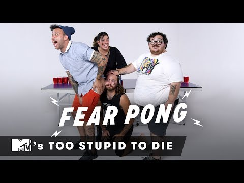 MTV's Too Stupid to Die Play Fear Pong | Fear Pong | Cut thumbnail