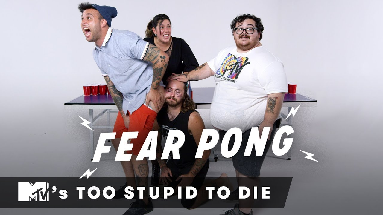 MTV's Too Stupid to Die Play Fear Pong   Fear Pong   Cut