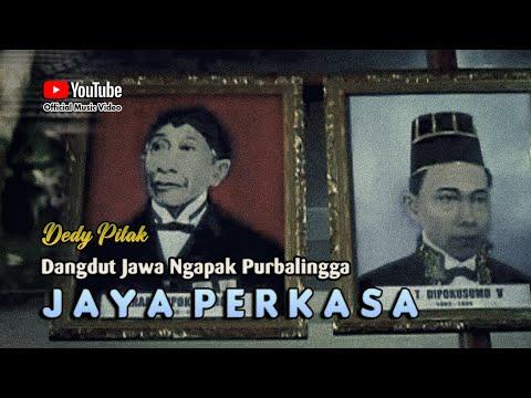 Dedy Pitak ~ JAYA PERKASA # Mula Buka Purbalingga Lingga Yoni