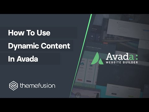 How To Use Dynamic Content In Avada