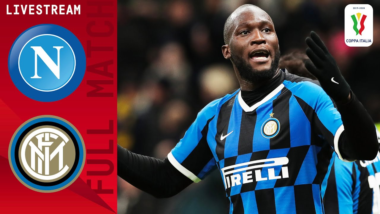 🔴 Napoli v Inter | Full Match LIVE | Coppa Italia Semi-Final | Serie A TIM