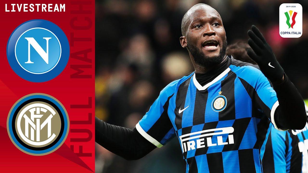 🔴 Napoli v Inter | Full Match LIVE | Coppa Italia Semi-Final | Serie A TIM