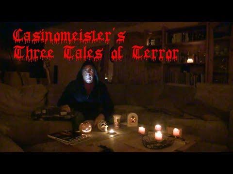 Casinomeister's Three Tales of Terror