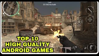 Top 10 High Graphics Android Games 2018