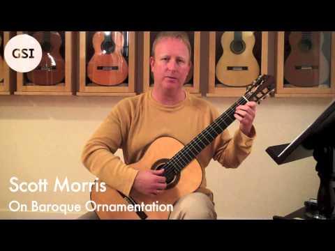 Scott Morris Video Lesson - On Baroque Ornamentation