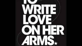 Helio - To Write Love On Her Arms