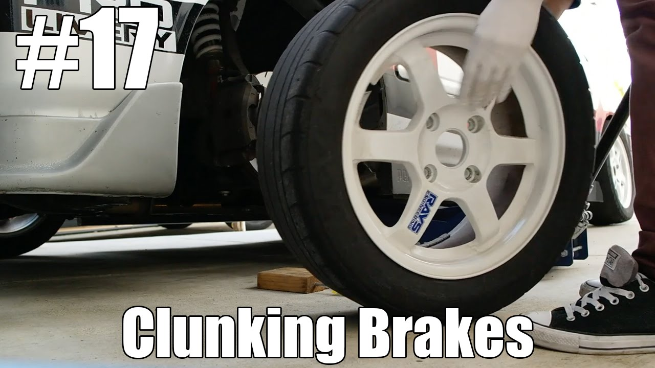 Clunking Brakes?