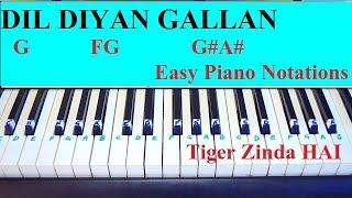 Dil Diyan Gallan Piano Tutorial With Notations From Tiger Zinda Hai