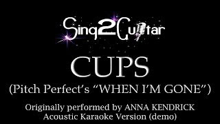 Sing2guitar Cups Originally Performed By Anna Kendrick Acoustic Karaoke