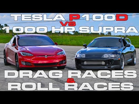 Tesla Model S P100D Ludicrous vs 1,000 HP Toyota Supra Turbo Drag Racing and Roll Racing