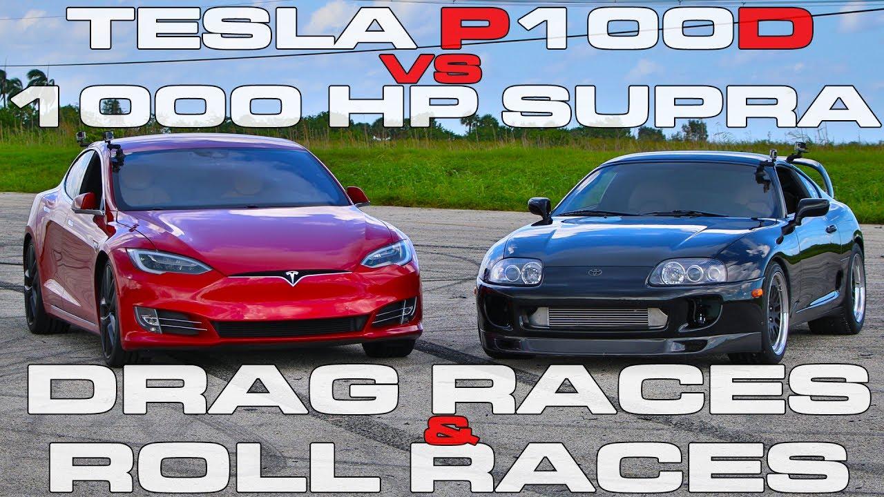 Tesla Model S P100d Ludicrous Vs 1 000 Hp Toyota Supra Turbo Drag Racing And Roll