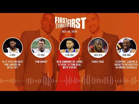 First Things First audio podcast (7.16.19)Cris Carter, Nick Wright, Jenna Wolfe | FIRST THINGS FIRST