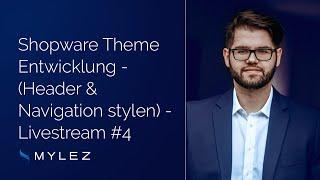 Shopware Livestream #4: Theme Entwicklung (Header & Navigation stylen)