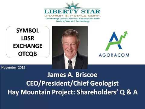 CEO Briscoe: Shareholder Q & A - LBSR's Hay Mtn Project