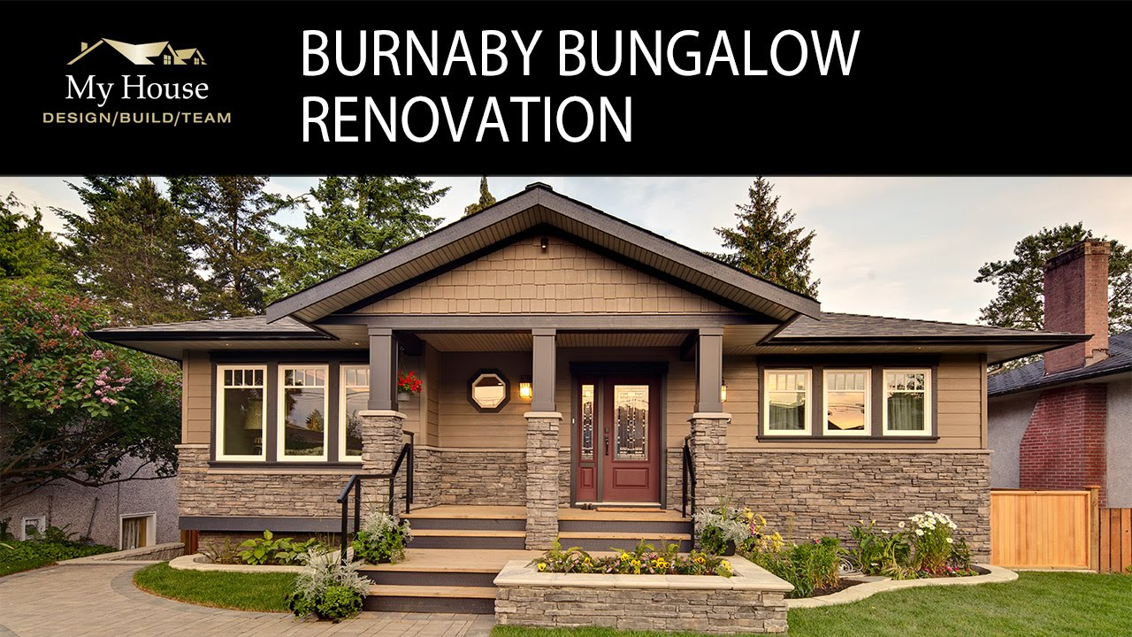 My house radio burnaby bungalow renovation client - What is a bungalow house ...