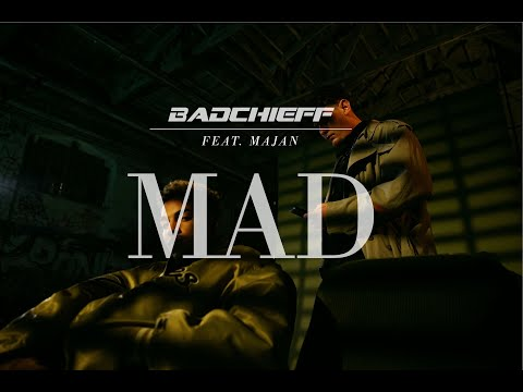 Badchieff - Mad Feat. MAJAN (Official Video) [Prod. By Wolfskind]