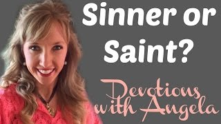 Sinner or Saint Devotions With Angela