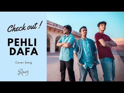 Pehli Dafa (Atif Aslam) - RAAG   Video Cover Song   Latest Hindi Songs