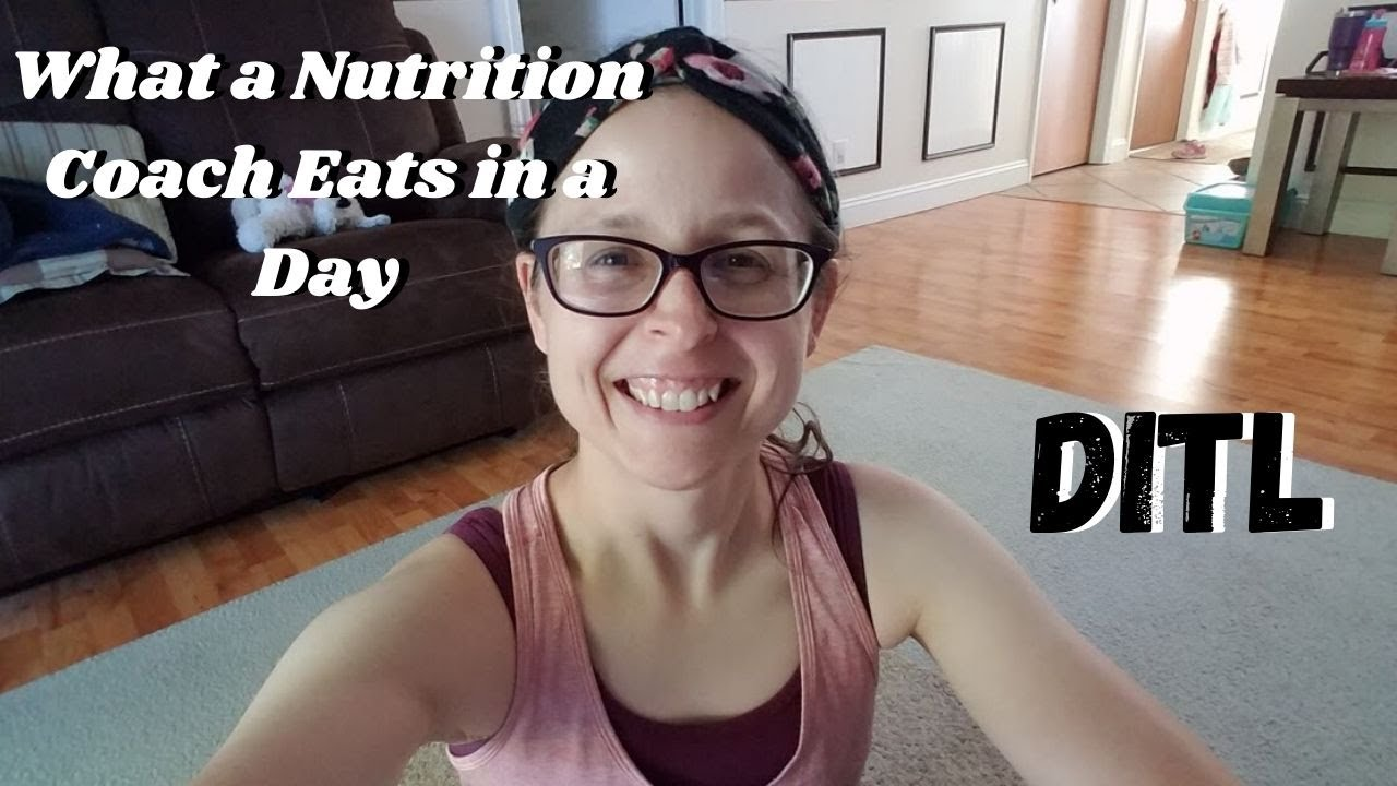 WHAT A NUTRITION COACH EATS IN A DAY \\ DITL VIDEO