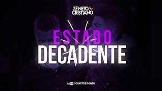 Baixar TipoGáfia - Zé Neto e Cristiano - ESTADO DECADENTE - EP Acústico De Novo (Otavio Art Designer)