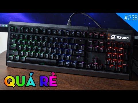 Trên tay bàn phím cơ Ozone Strike X30: Thiết kế đẹp, led RGB, lại còn giá rẻ!