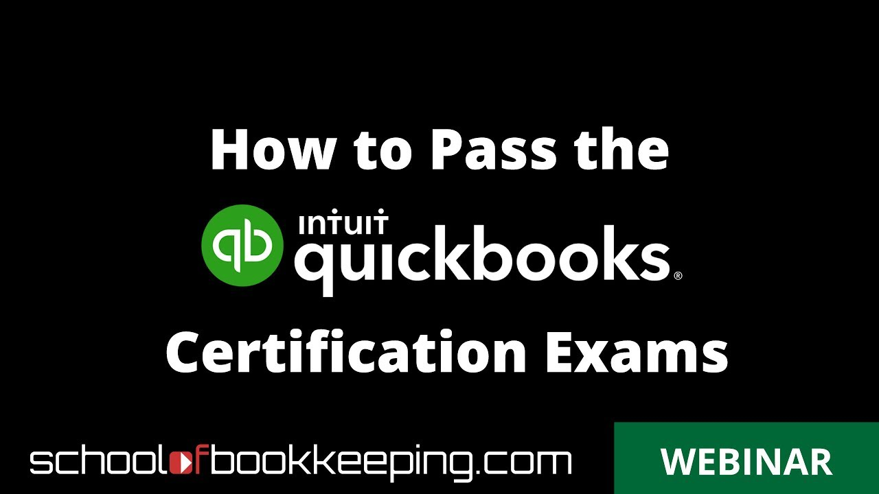 how to pass the quickbooks online proadvisor certification exam