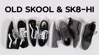 Обзор Vans Old Skool и Sk8-Hi. Классика и MTE версия