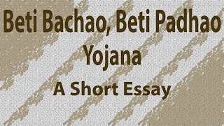 """Short Essay on """"Beti Bachao Beti Padhao Scheme"""" in English 