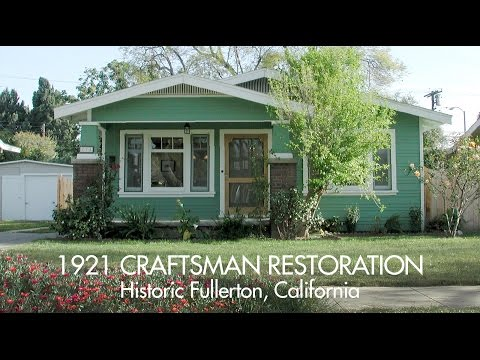 1921 CRAFTSMAN RESTORATION